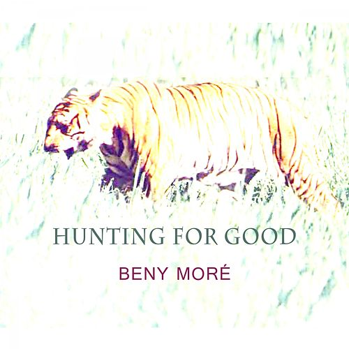 Hunting For Good de Beny More