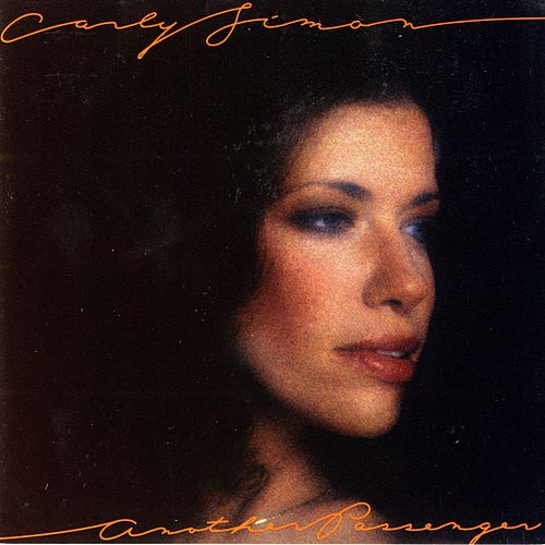 Another Passenger by Carly Simon