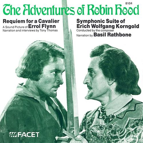 The Adventures of Robin Hood/Requiem for a Cavalier de Various Artists