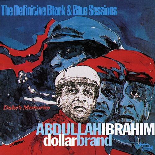Duke's Memories (Live at Berlin, Germany 1981) (The Definitive Black & Blue Sessions) by Abdullah Ibrahim