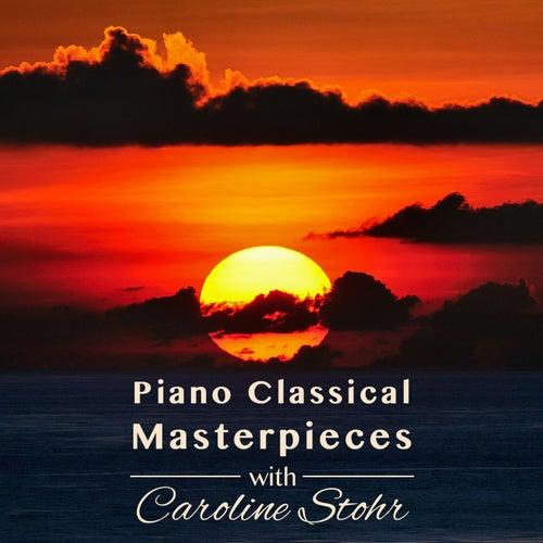 Piano Classical Masterpieces von Caroline Stohr