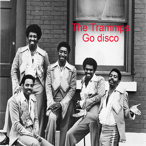 Go Disco de The Trammps