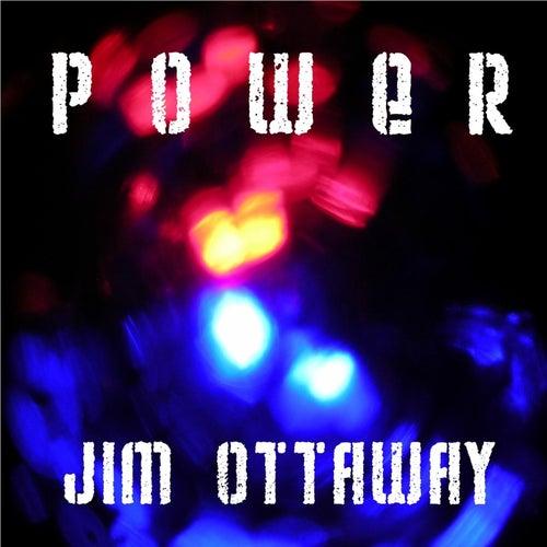 Power by Jim Ottaway