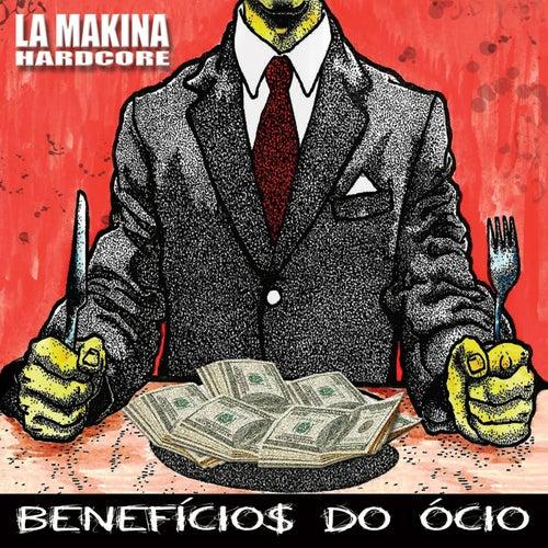 Benefícios do Ócio de La Makina