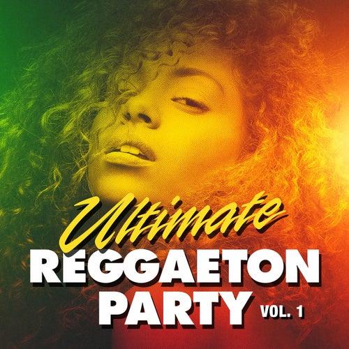 Ultimate Reggaeton Party, Vol. 1 de Various Artists