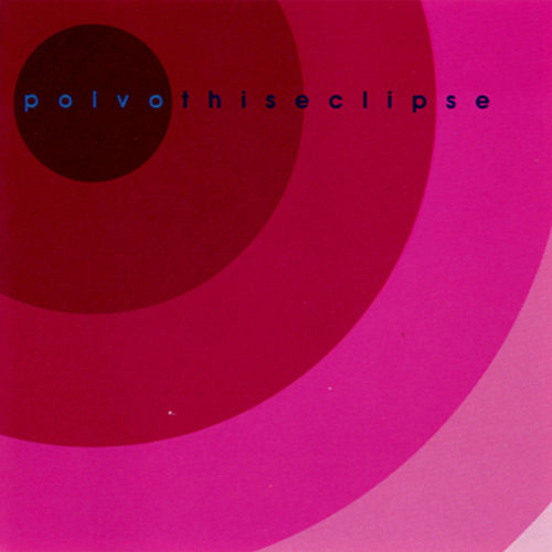 This Eclipse by Polvo