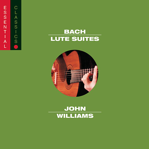 Bach:  Lute Suites, Vol. I von John Williams