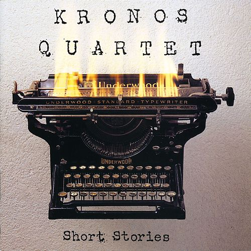Short Stories de Kronos Quartet