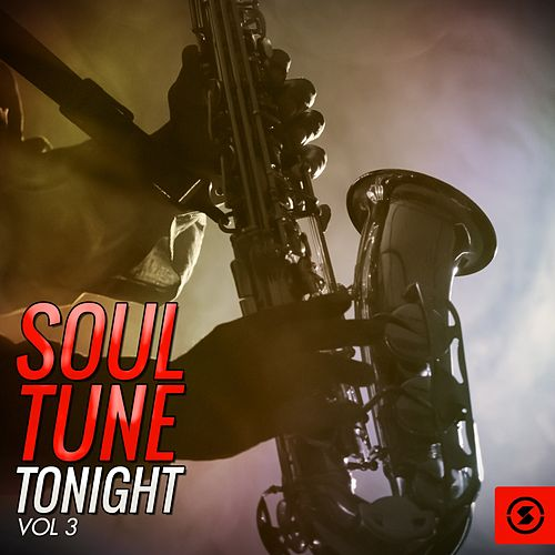 Soul Tune Tonight, Vol. 3 de Various Artists