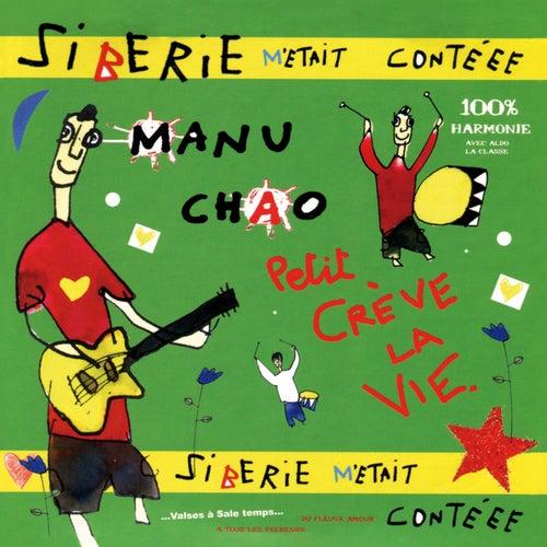 Sibérie m'était contéee de Manu Chao