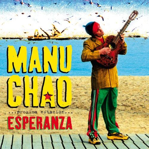 Próxima Estación: Esperanza by Manu Chao