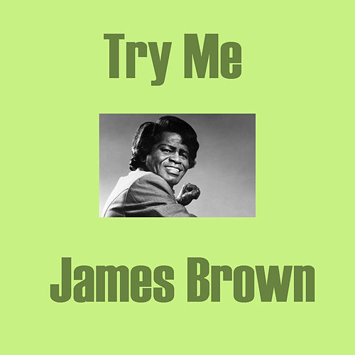 Try Me fra James Brown