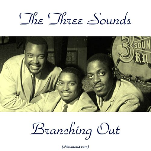 Branching Out (Remastered 2015) by The Three Sounds