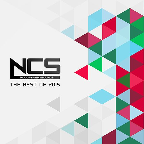 NCS: The Best of 2015 von Various Artists