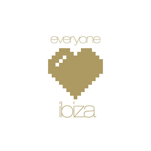 Everyone Loves Ibiza von Various Artists
