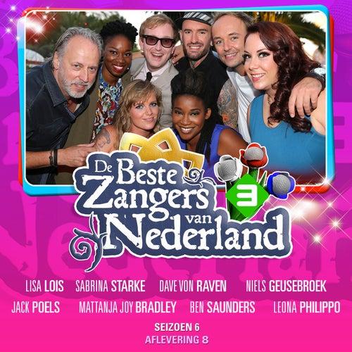 De Beste Zangers Van Nederland Seizoen 6 (Aflevering 8) de Various Artists