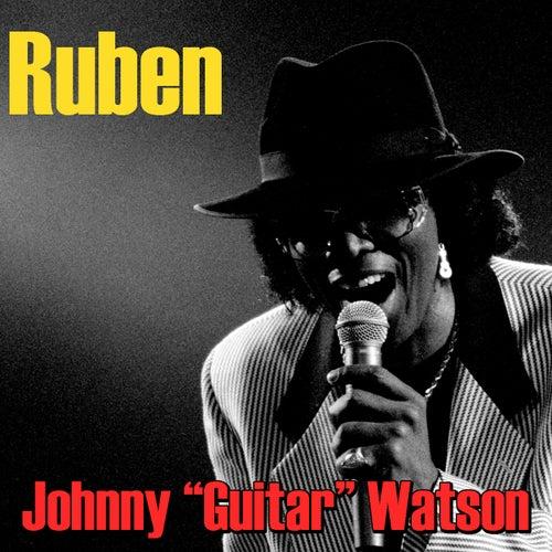 Ruben de Johnny 'Guitar' Watson