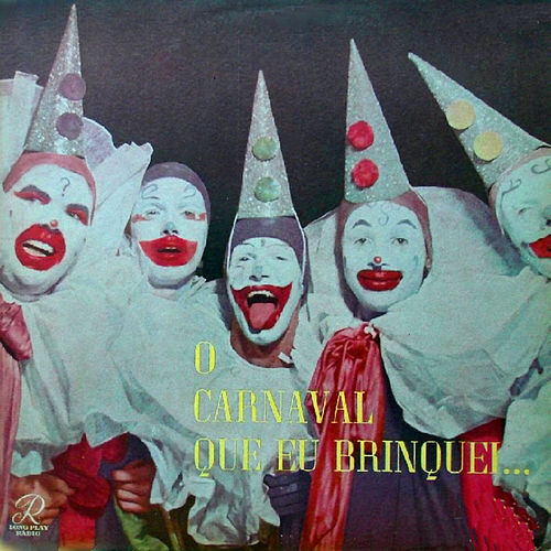 O Carnaval Que Eu Brinquei... von Carioca
