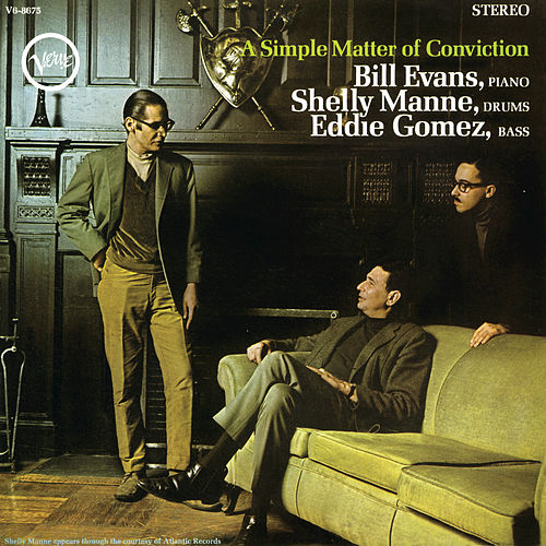 A Simple Matter Of Conviction de Bill Evans