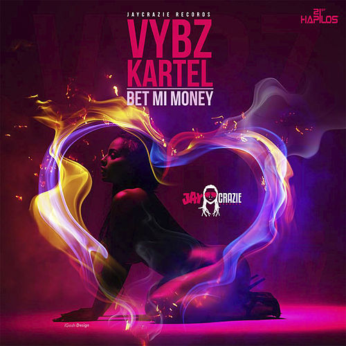 Bet Mi Money - Single de VYBZ Kartel