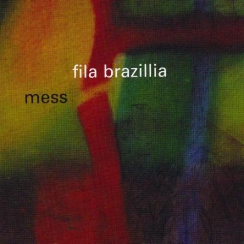 Mess de Fila Brazillia