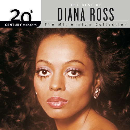 The Millennium Collection: The Best of Diana Ross by Diana Ross