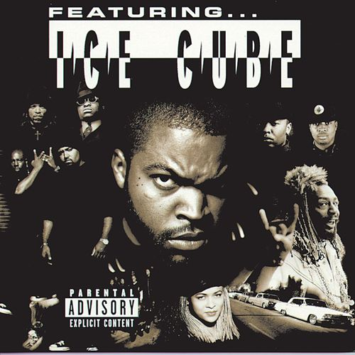 Featuring...Ice Cube by Ice Cube