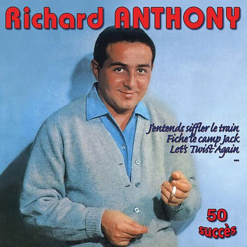 Richard Anthony : 50 succès by Richard Anthony