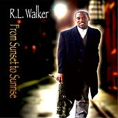 From Sunset to Sunrise by R.L. Walker