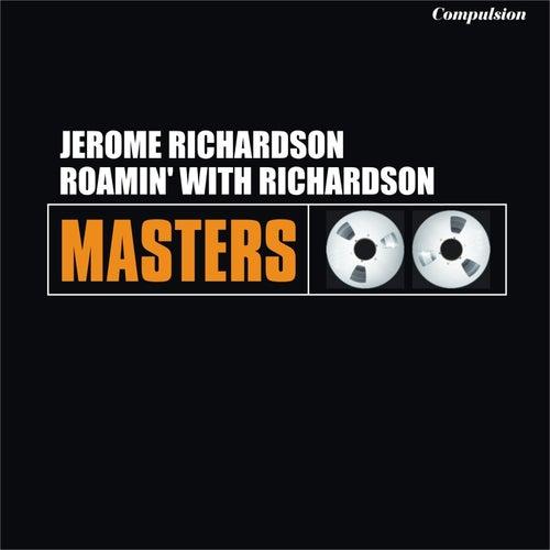 Roamin' With Richardson de Jerome Richardson