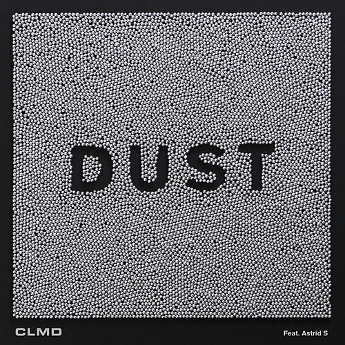 Dust by CLMD