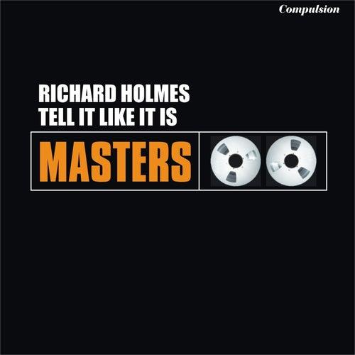 Tell It Like It Is de Richard Groove Holmes