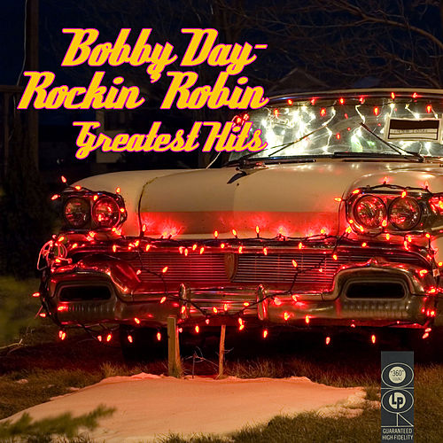 Rockin' Robin - Greatetst Hits de Bobby Day