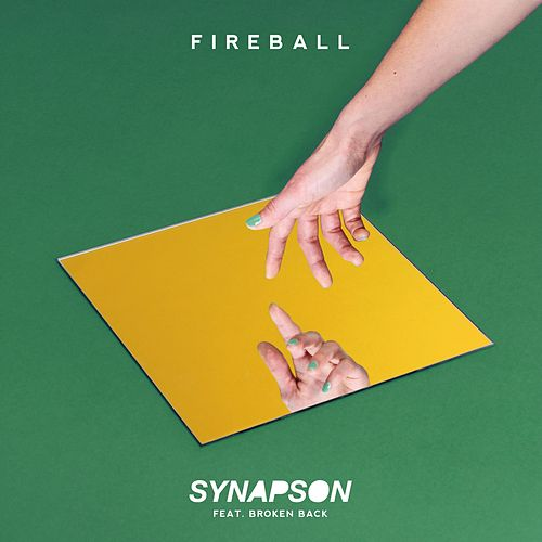 Fireball (feat. Broken Back) by Synapson
