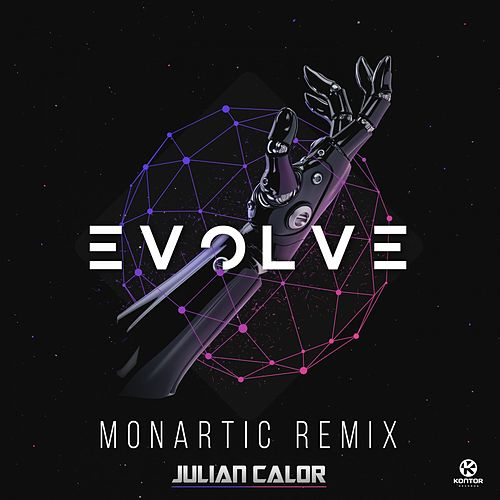 Evolve (Monartic Remix) von Julian Calor