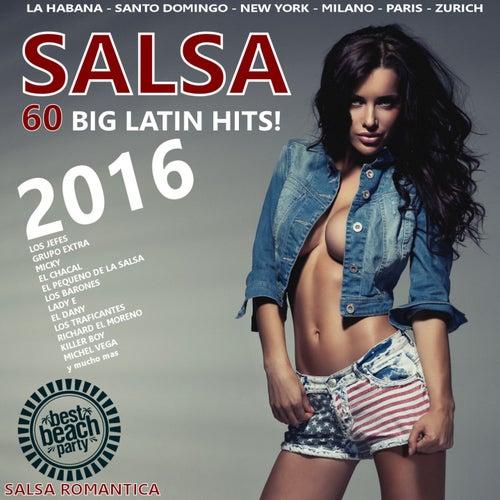 Salsa 2016 (60 Big Latin Hits - Salsa Romantica) de Various Artists