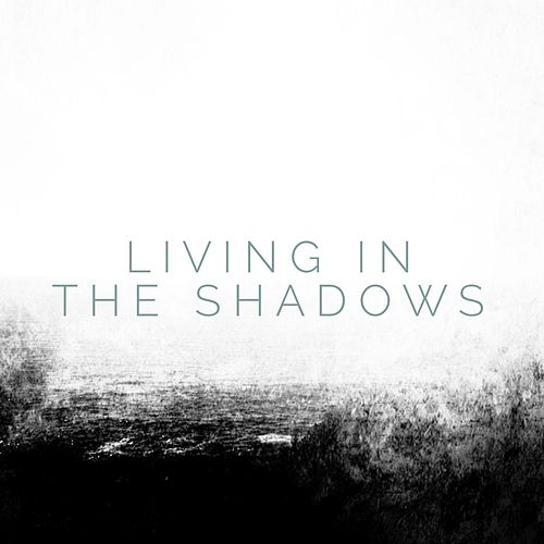 Living in the Shadows von Matthew Perryman Jones