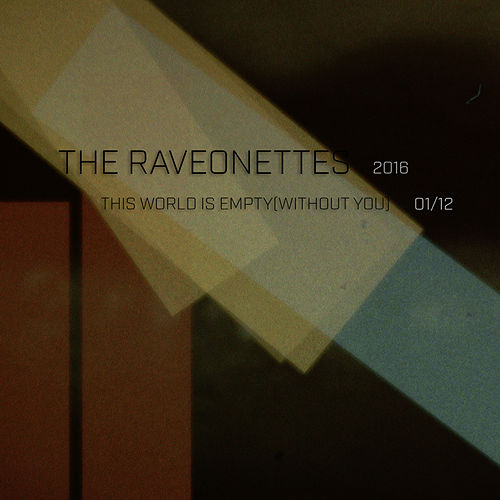 This World Is Empty (Without You) by The Raveoenttes