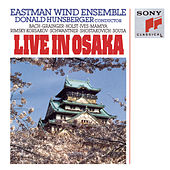 Live in Osaka by Eastman Wind Ensemble