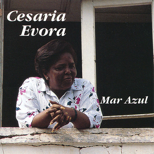 Mar Azul by Cesaria Evora