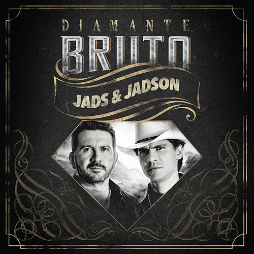 Diamante Bruto by Jads & Jadson