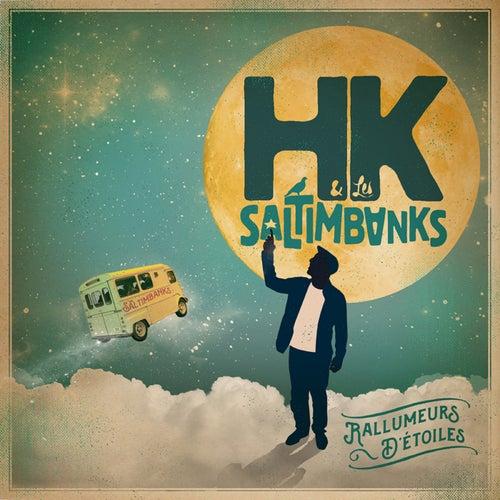 Rallumeurs d'etoiles de HK et Les Saltimbanks