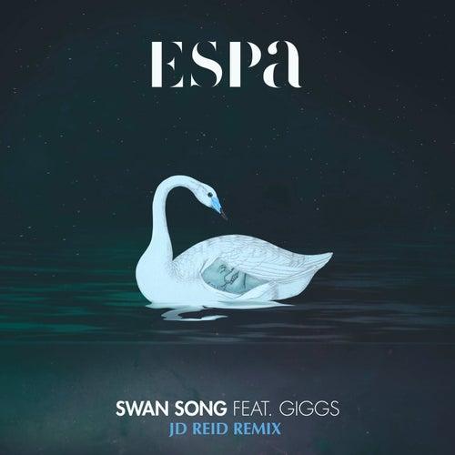 Swan Song (JD Reid Remix) de Espa