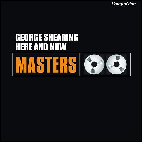 Here and Now von George Shearing