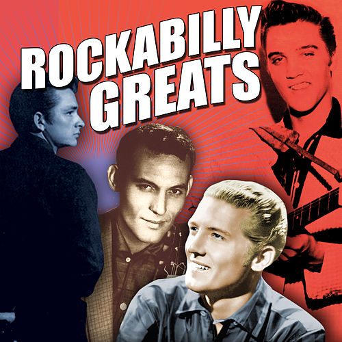 Rockabilly Greats, Volume 1 by Various Artists