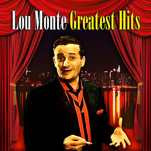 Greatest Hits by Lou Monte