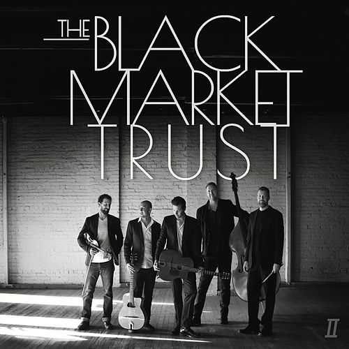 II de The Black Market Trust