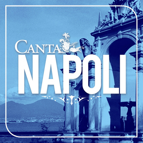 Canta Napoli de Various Artists