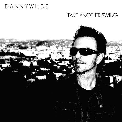 Take Another Swing de Danny Wilde