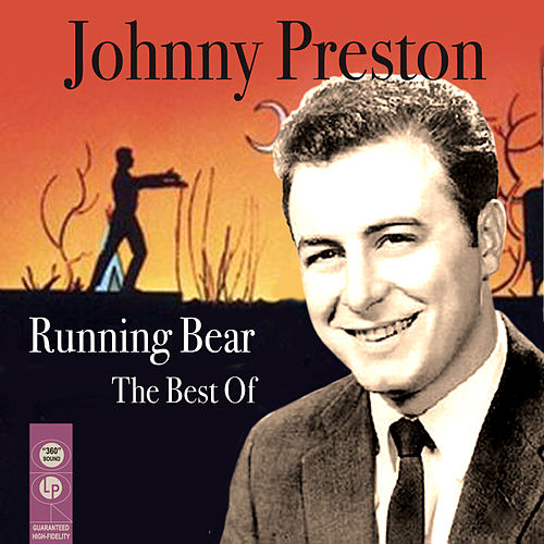Running Bear - The Best Of de Johnny Preston